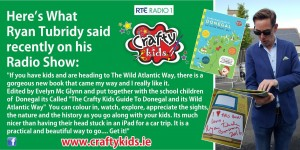 Ryan Tubridy loved the new Donegal local guide compiled by children , Evelyn Mc Marketing was the editor. Project with her client Crafty Kids